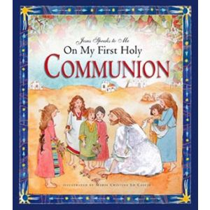 Jesus Speaks to Me on My 1st Holy Communion