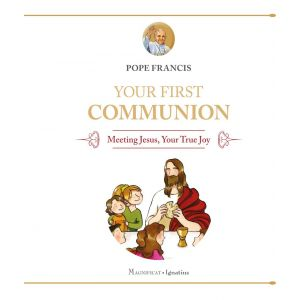Your First Communion-Pope Francis