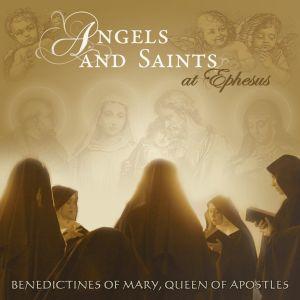 Angels Saints at Ephesus CD