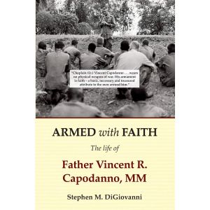 Armed with Faith: The Life of Fr Vincent Capodanno