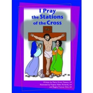 I Pray the Stations of the Cross