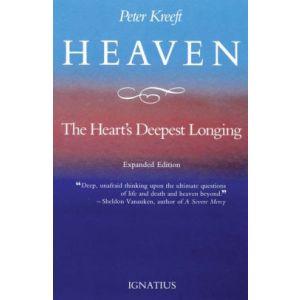 Kreeft - Heaven, the Heart's Deepest Longing