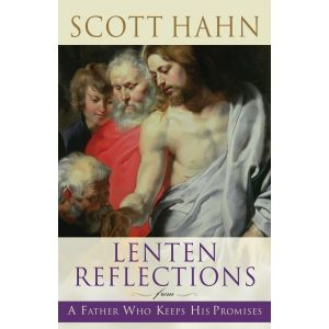 Hahn - Lenten Reflections From A Father