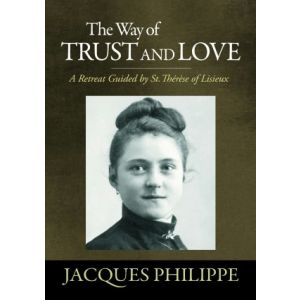 Philippe - The Way of Trust and Love