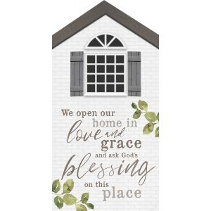 We Open Our Home in Love and Grace 5x10 Plaque