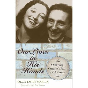 Our Lives in His Hands - Olga Marlin