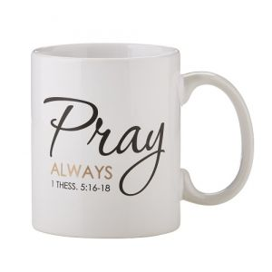Pray Always Collection Mug