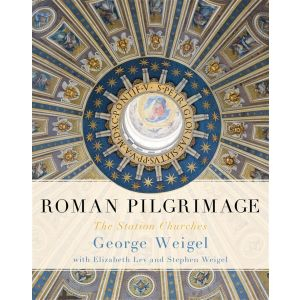 Weigel - Roman Pilgrimage: The Station Churches
